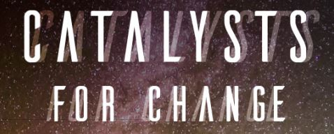 Catalyst For Change Header