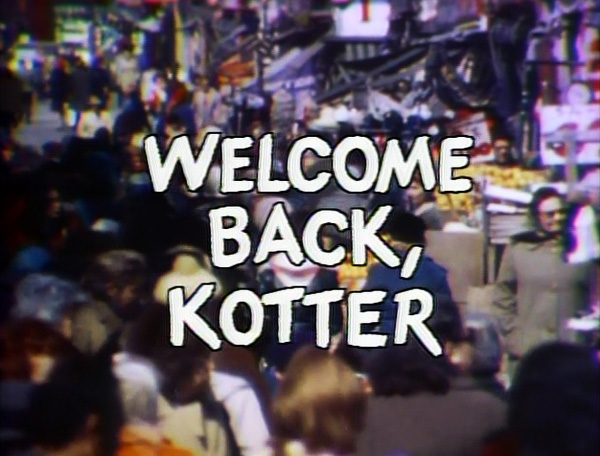 Welcome Back Kotter Season 1 Title Card